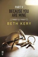 Because You Are Mine Part V [Pdf/ePub] eBook