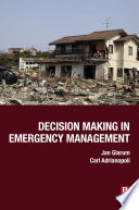 Decision Making in Emergency Management Book