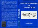 Histoire économique de l'Afrique noire - Des origines à 1794 Book