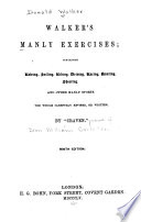 Walker s Manly Exercises