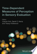 Time Dependent Measures of Perception in Sensory Evaluation Book