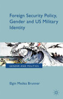 Pdf Foreign Security Policy, Gender, and US Military Identity