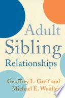 Adult Sibling Relationships