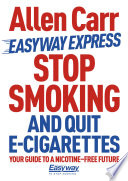Stop Smoking And Quit E Cigarettes