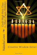 God s High Holy Days vs  Man s Pagan Holidays