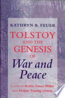 Tolstoy and the Genesis of War and Peace Book