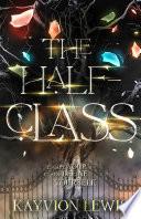 The Half Class