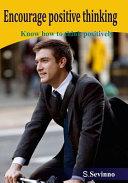 Encourage Positive Thinking