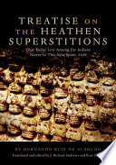 Treatise on the Heathen Superstitions that Today Live Among the Indians Native to this New Spain, 1629