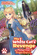 The White Cat s Revenge as Plotted from the Dragon King s Lap  Volume 3