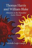 Thomas Harris and William Blake