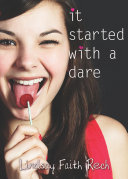 It Started with a Dare