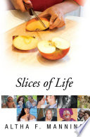 Read Online Slices of Life For Free
