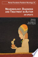 Neurobiology  diagnosis and treatment in autism Book