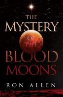 The Mystery of the Blood Moons ebook
