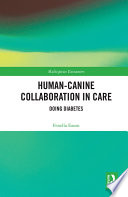Human Canine Collaboration in Care