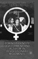Feminist Identity Development and Activism in Revolutionary Movements Pdf/ePub eBook