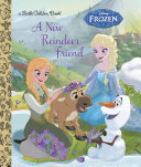 A New Reindeer Friend (Disney Frozen) Pdf/ePub eBook