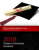 2018 Federal Children's Scholarship Handbook