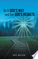 Do It God   s Way and Get God   s Results Book