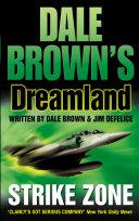Strike Zone  Dale Brown   s Dreamland  Book 5