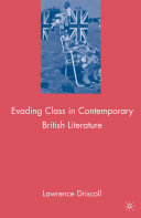 Evading Class in Contemporary British Literature
