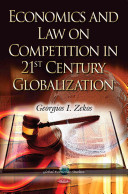 Economics and Law on Competition in 21st Century Globalization