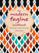The Modern Tagine Cookbook