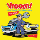 Vroom  How Does A Car Engine Work for Kids