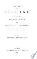 The Art Of Fishing On The Principle Of Avoiding Cruelty