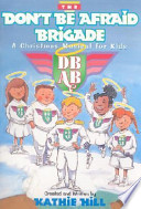 Don't Be Afraid Brigade