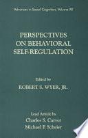 Perspectives On Behavioral Self Regulation