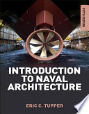 """""""Introduction to Naval Architecture"""" by E. C. Tupper"""