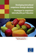 Developing intercultural competence through education  Pestalozzi series No  3