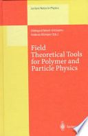 Field Theoretical Tools For Polymer And Particle Physics Book PDF