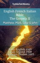 English French Italian Bible - The Gospels II - Matthew, Mark, Luke & John