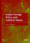 Indian Foreign Policy and Cultural Values Book PDF
