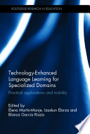 Technology Enhanced Language Learning for Specialized Domains