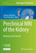 Preclinical MRI of the Kidney