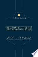 Philosophical Analysis in the Twentieth Century  Volume 2