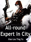 All round Expert In City