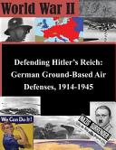Defending Hitler s Reich