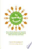 The Shared Meal Revolution