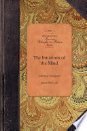 The Intuitions of the Mind Inductively Investigated