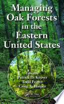 Managing Oak Forests in the Eastern United States Book
