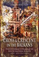 Cross   Crescent in the Balkans