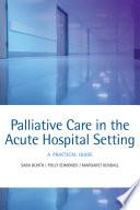 Palliative Care In The Acute Hospital Setting Book PDF