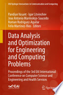 Data Analysis and Optimization for Engineering and Computing Problems