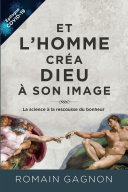 Pdf Et l'homme créa Dieu à son image, 3e édition Telecharger