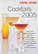Food and Wine Cocktails 2005 Book
